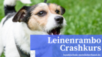 Leinenrambo Crashkurs Ankündigung